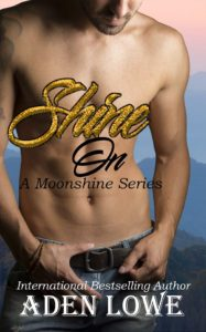 Shine On by Aden Lowe  ~~ Cover Reveal ~~